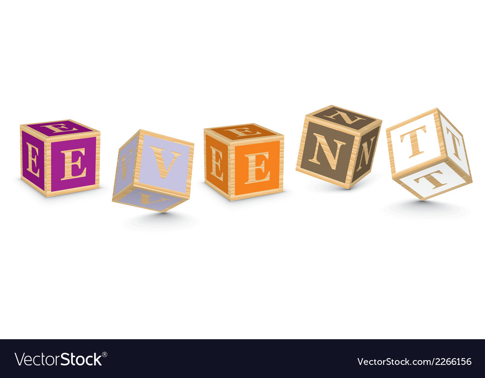 Word event written with alphabet blocks vector | Price: 1 Credit (USD $1)