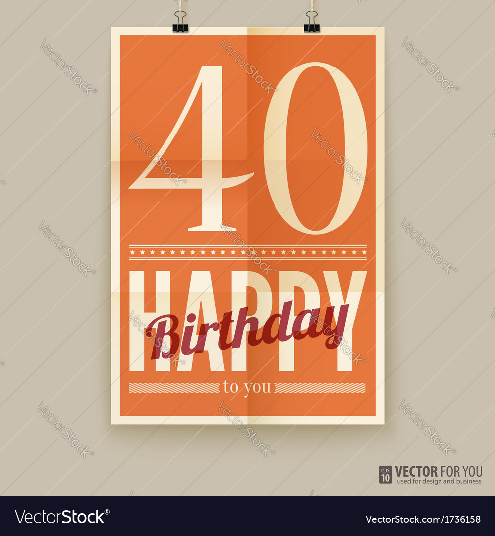 Happy birthday poster card forty years old vector | Price: 1 Credit (USD $1)