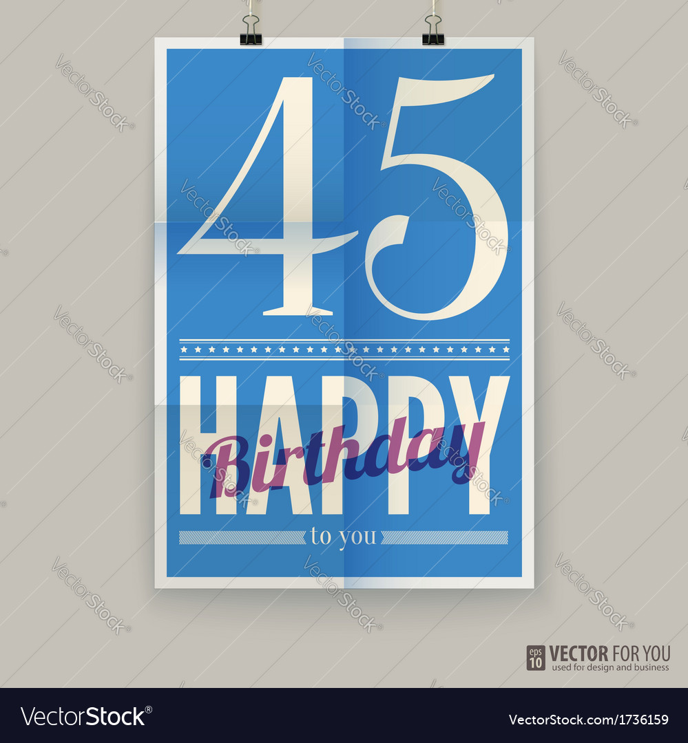 Happy birthday poster card forty-five years old vector | Price: 1 Credit (USD $1)