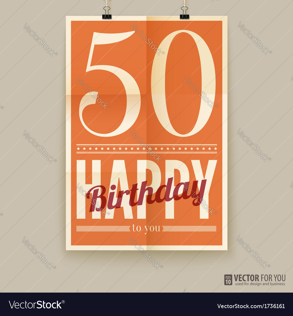 Happy birthday poster card fifty years old vector | Price: 1 Credit (USD $1)