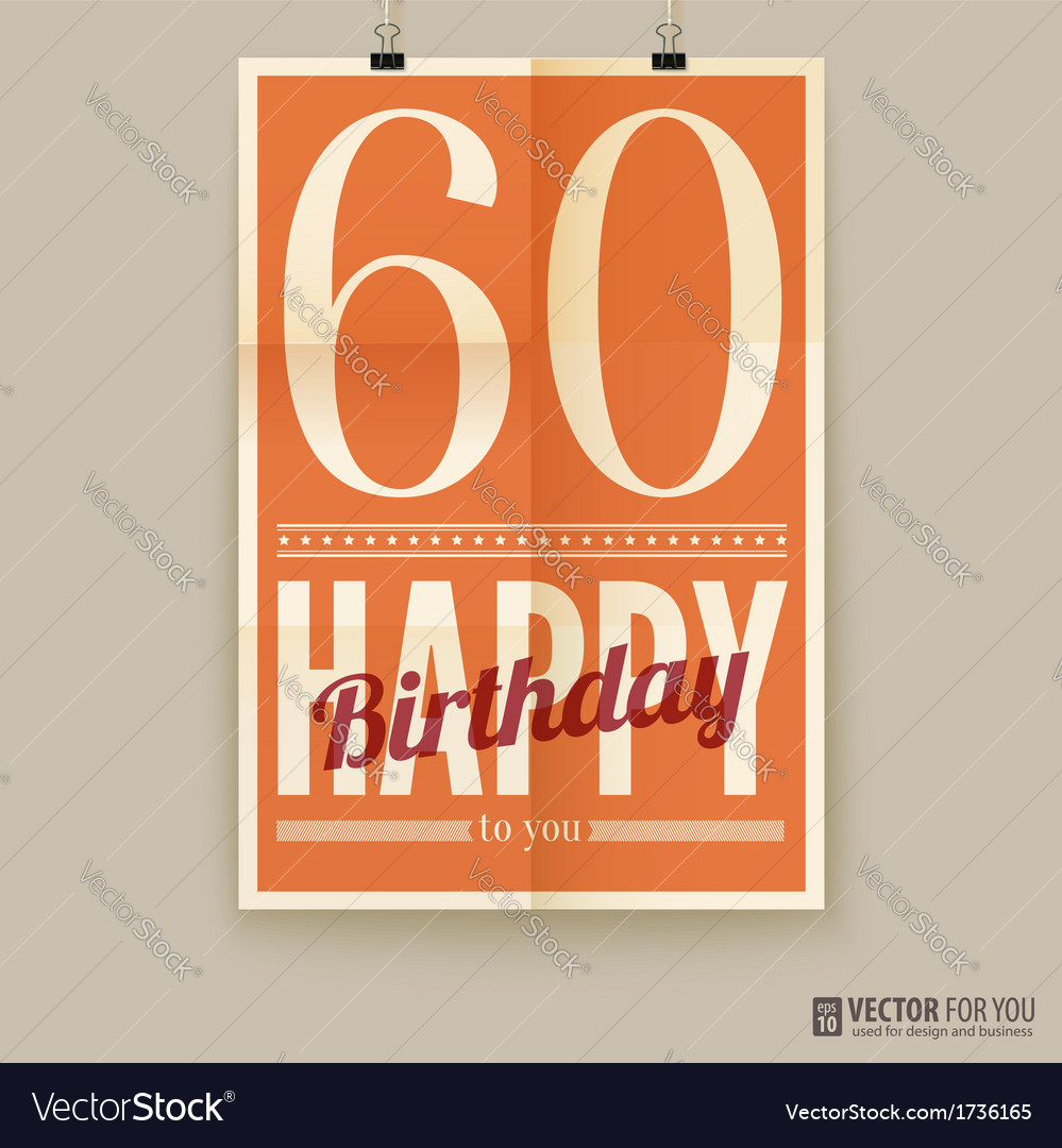 Happy birthday poster card sixty years old vector | Price: 1 Credit (USD $1)