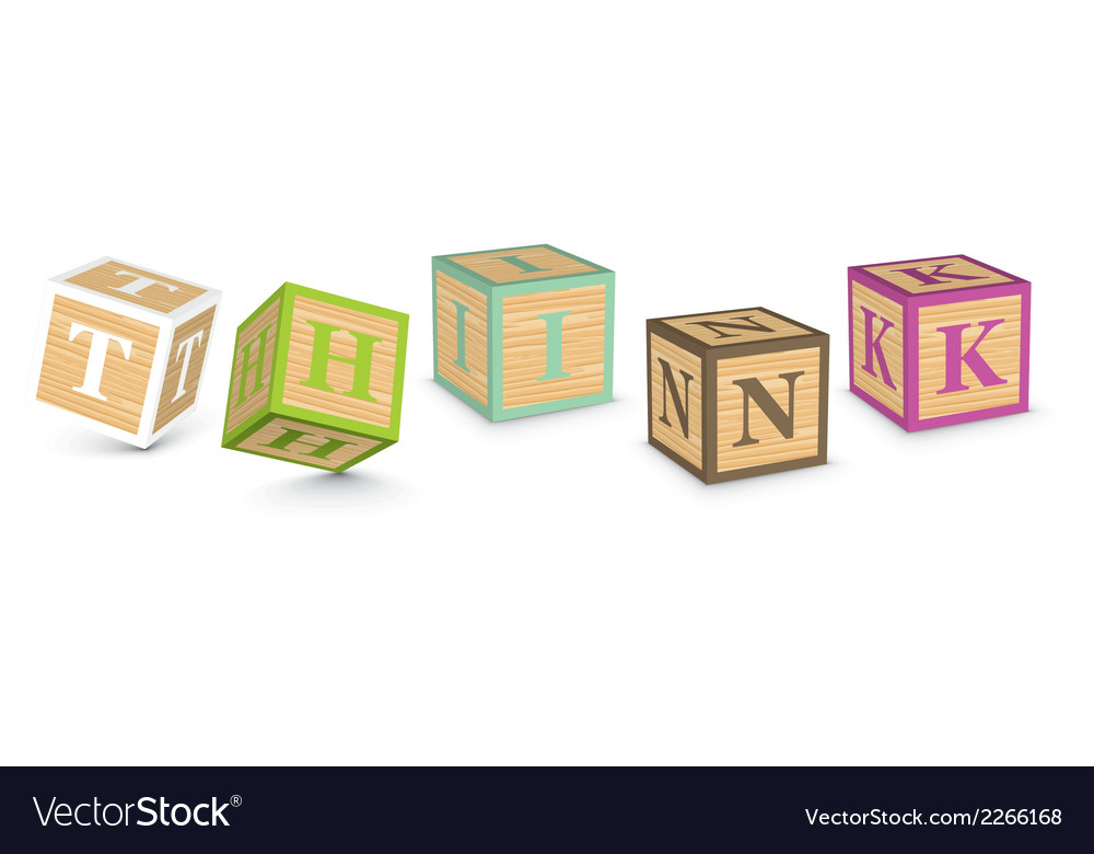 Word think written with alphabet blocks vector | Price: 1 Credit (USD $1)