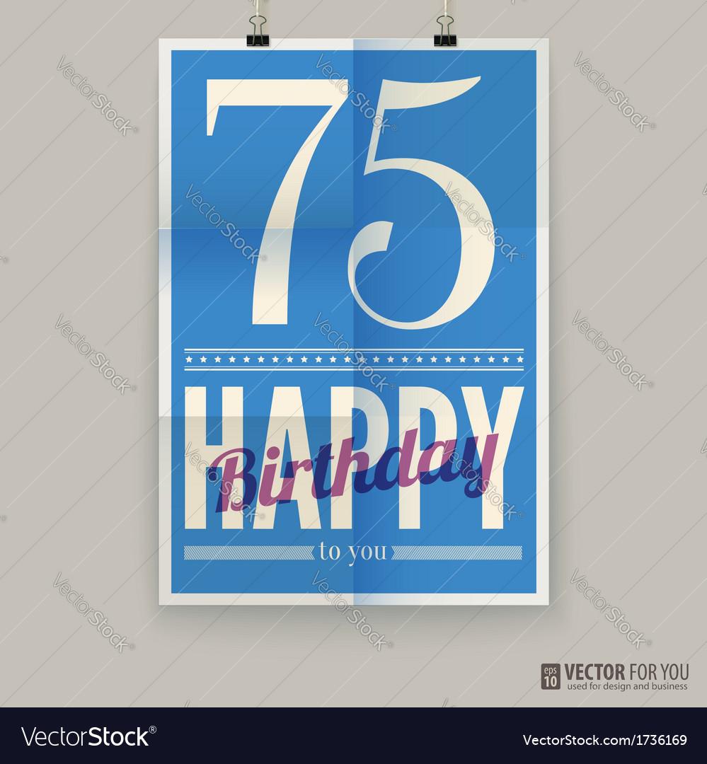 Happy birthday poster card seventy-five years old vector | Price: 1 Credit (USD $1)