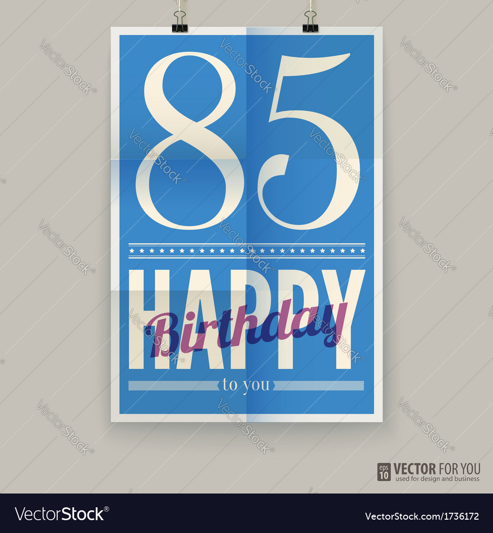 Happy birthday poster card eighty-five years old vector | Price: 1 Credit (USD $1)