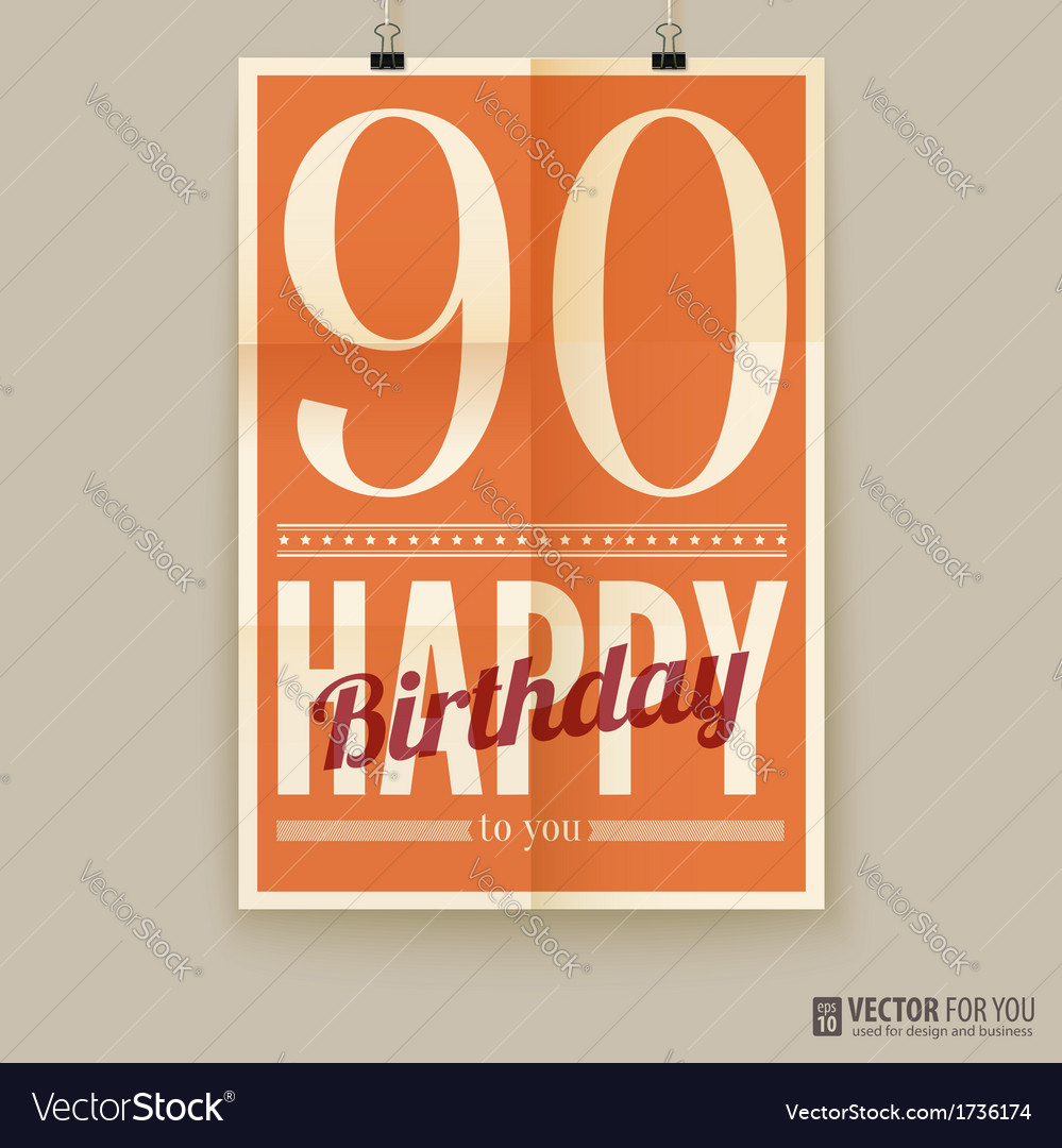 Happy birthday poster card ninety years old vector | Price: 1 Credit (USD $1)