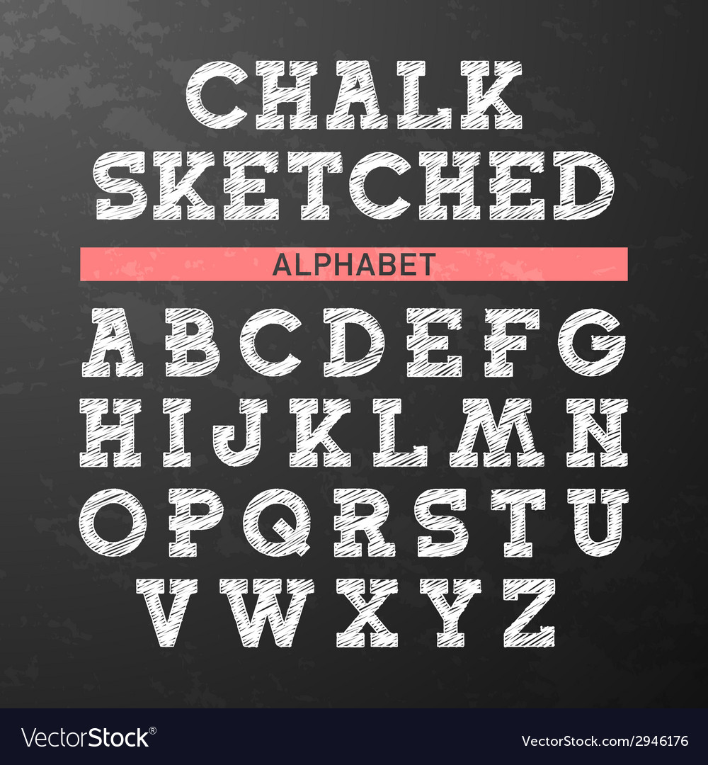 Chalk sketched font vector | Price: 1 Credit (USD $1)
