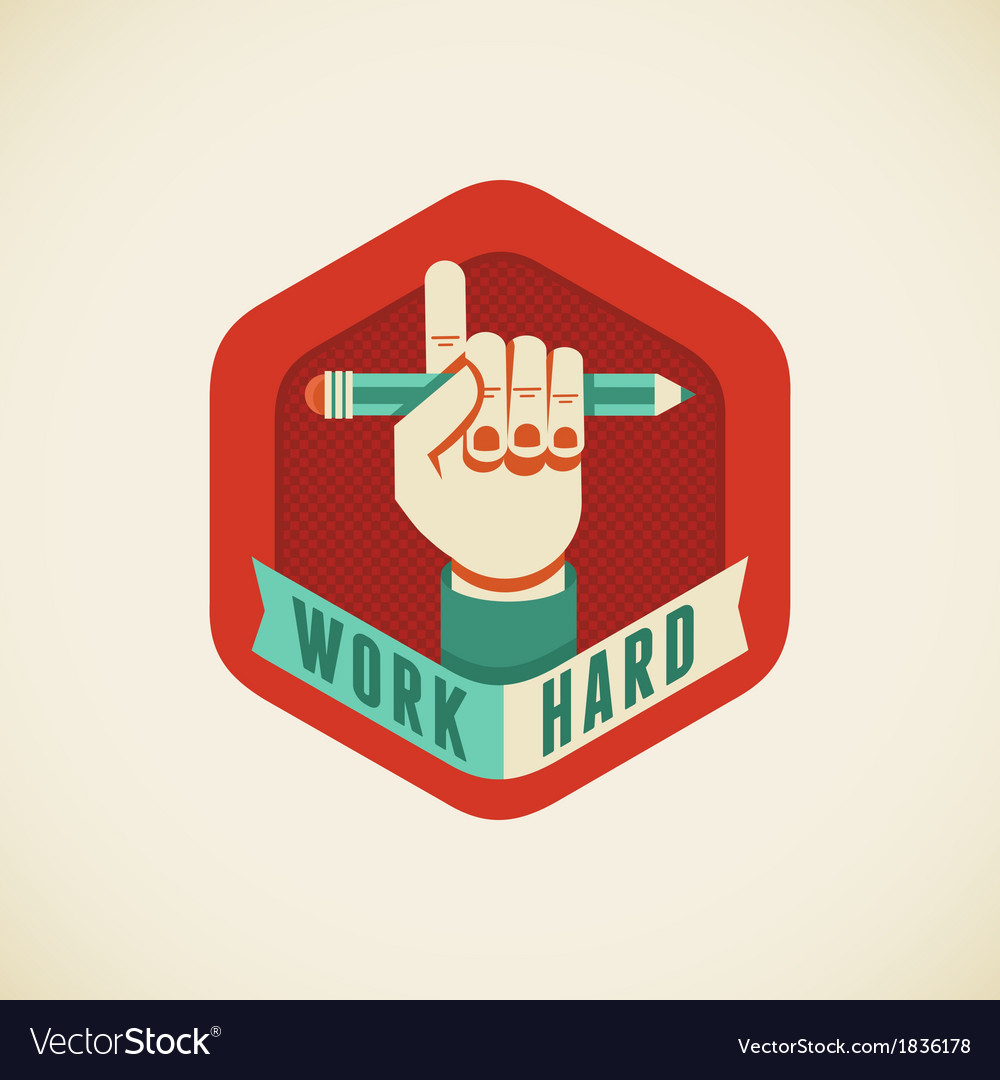 Work hard vector | Price: 1 Credit (USD $1)