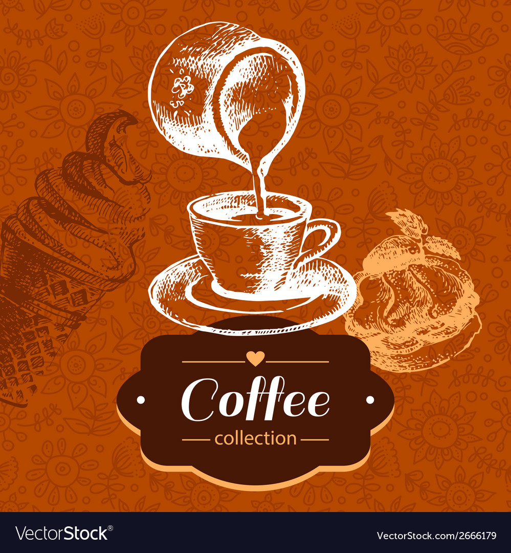 Vintage coffee background hand drawn sketch vector | Price: 1 Credit (USD $1)