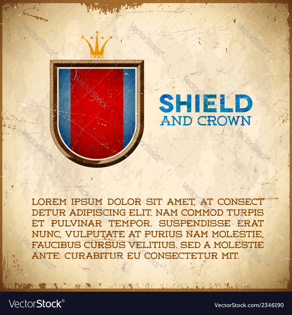 Aged card with shield label with crown vector | Price: 1 Credit (USD $1)