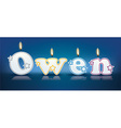 Owen written with burning candles vector