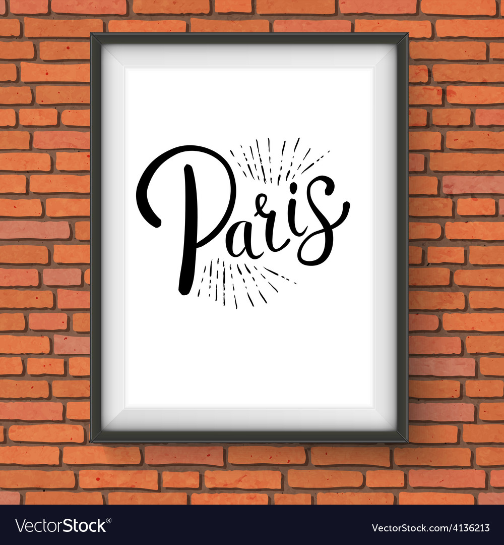 Paris message on a white frame hanging on a wall vector   Price: 1 Credit (USD $1)