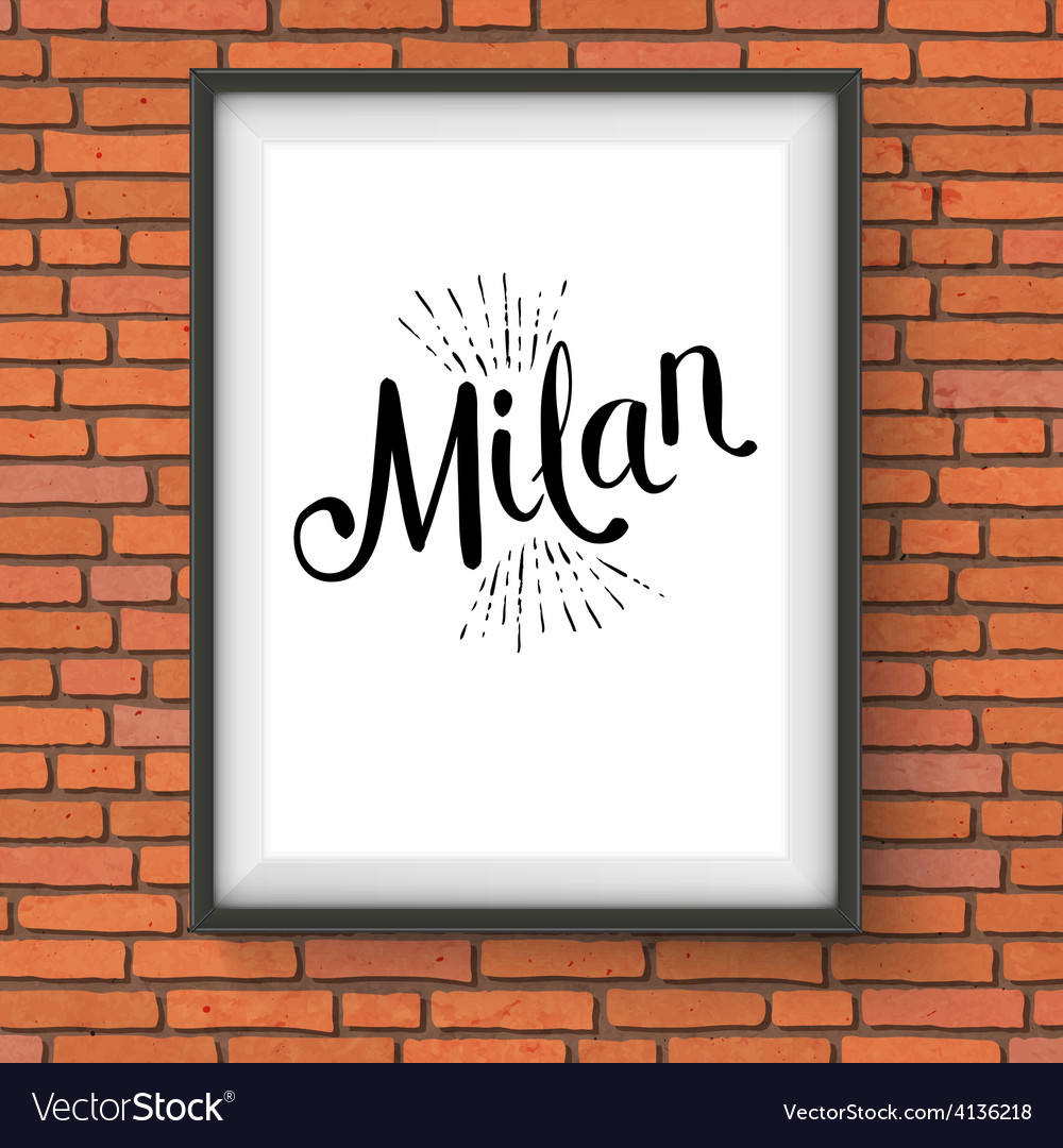Milan message on white frame hanging on the wall vector | Price: 1 Credit (USD $1)