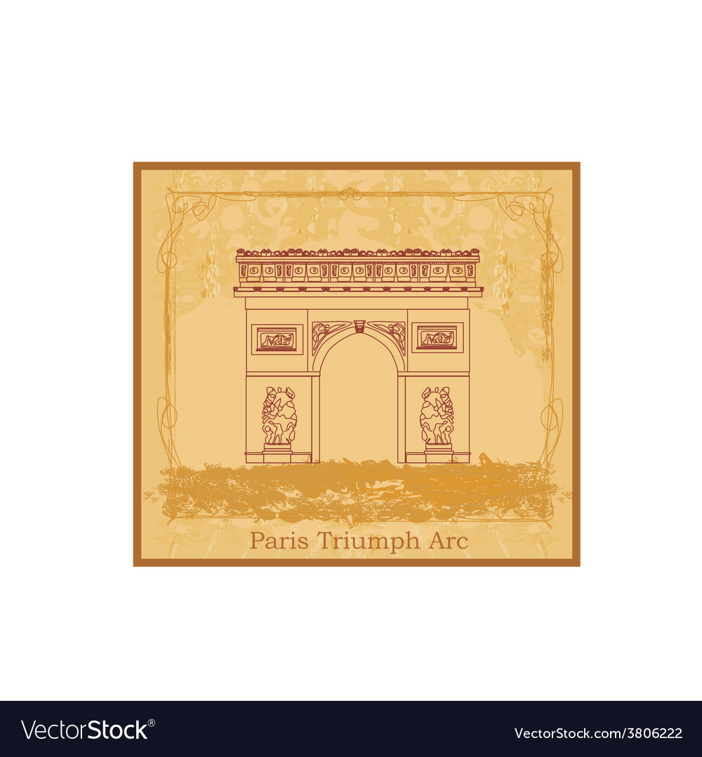 Hand drawn of paris triumph arc - grunge ba vector | Price: 1 Credit (USD $1)