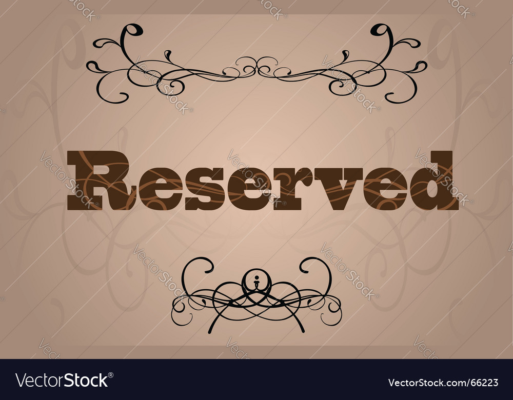 Reserved sign vector | Price: 1 Credit (USD $1)