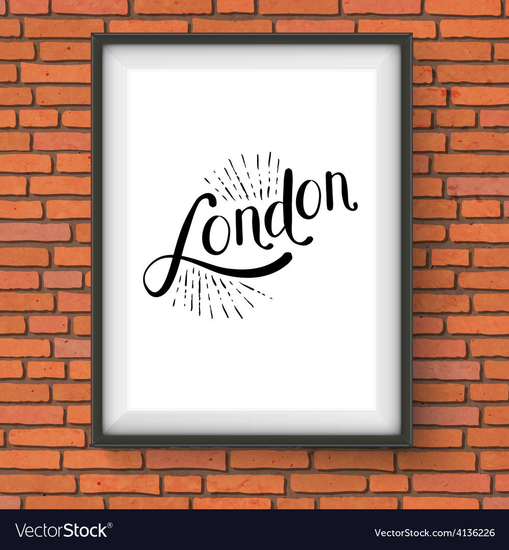 Simple london message on a white picture frame vector | Price: 1 Credit (USD $1)
