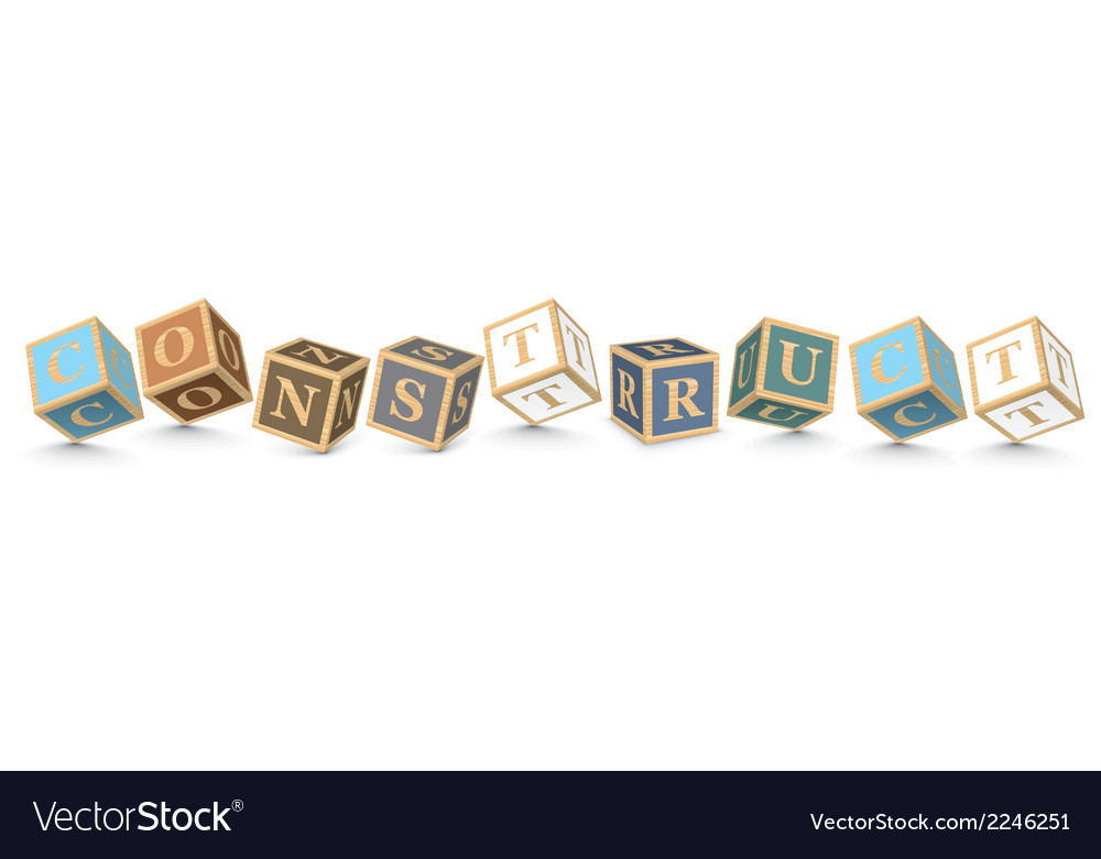 Word construct written with alphabet blocks vector | Price: 1 Credit (USD $1)