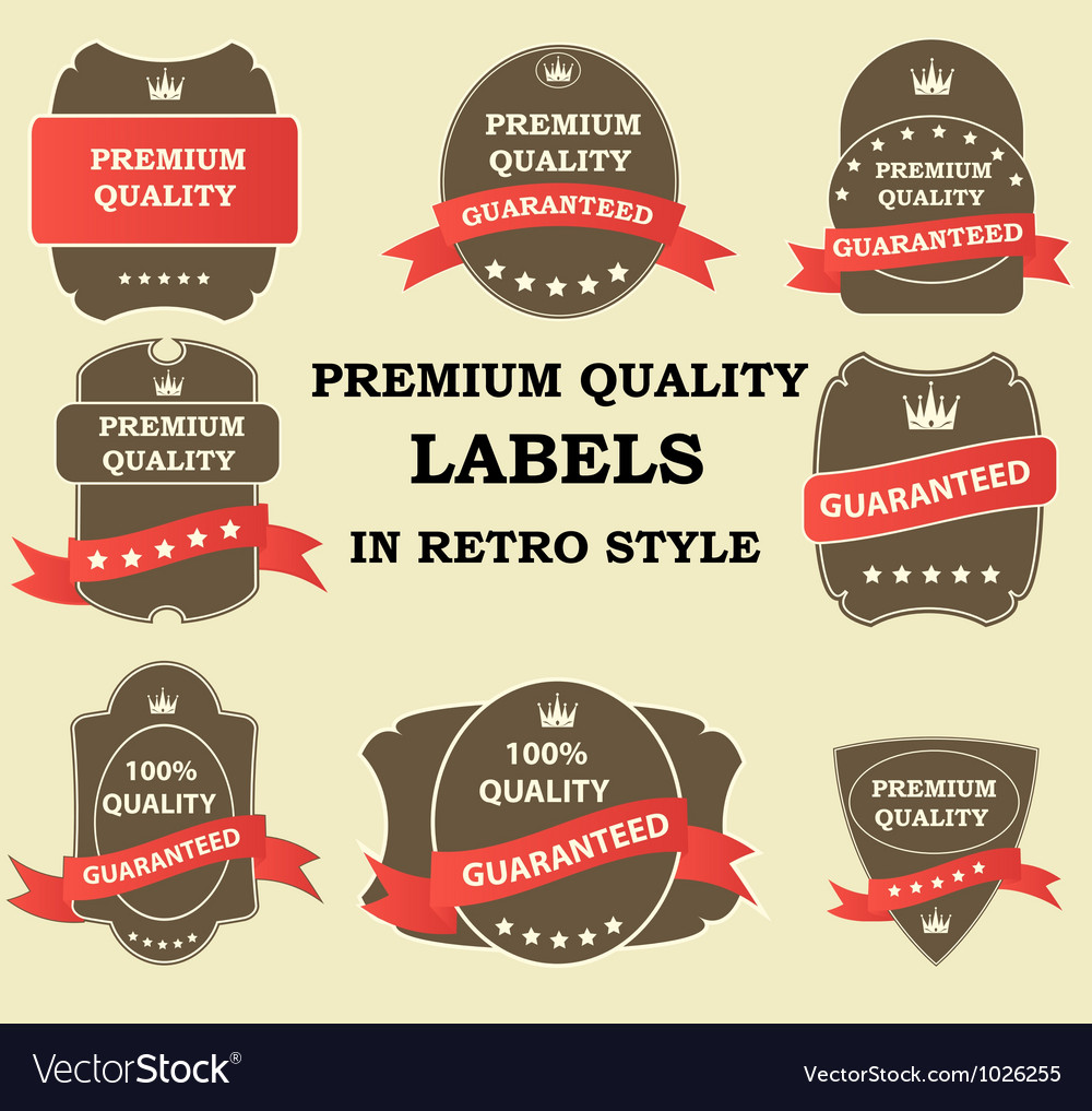 Quality labels in retro vintage design vector | Price: 1 Credit (USD $1)