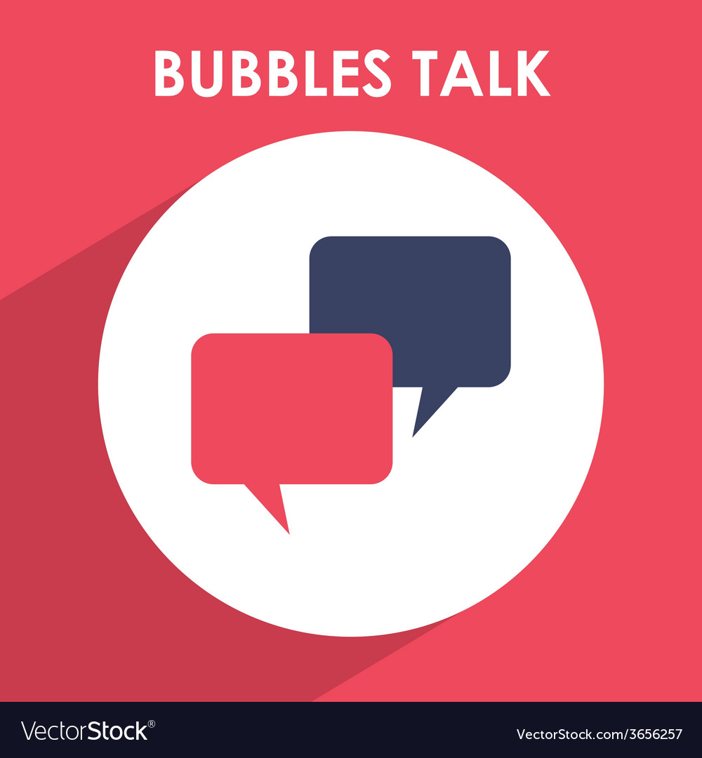 Bubbles talk vector | Price: 1 Credit (USD $1)