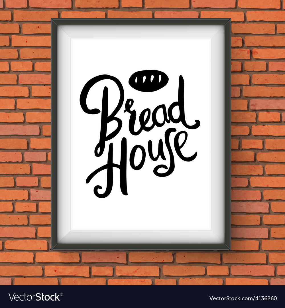 Bread house bakery sign on red brick wall vector   Price: 1 Credit (USD $1)