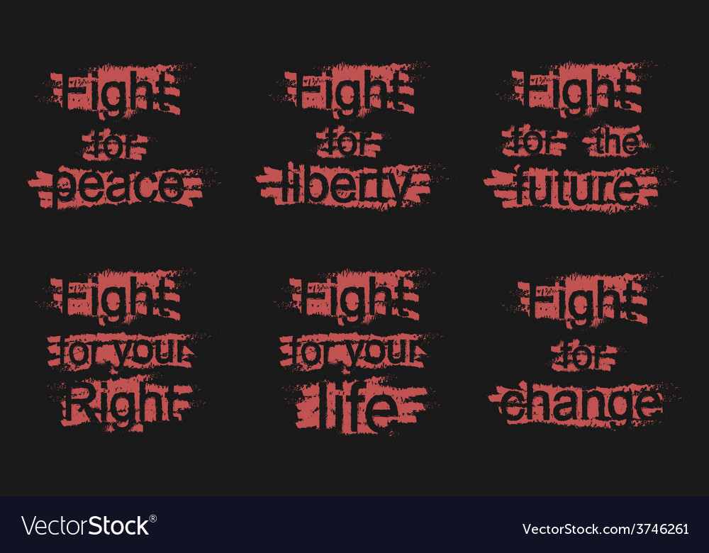 Fight for - peace liberty future right life change vector | Price: 1 Credit (USD $1)