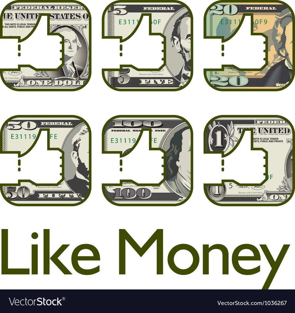 Like money vector | Price: 1 Credit (USD $1)