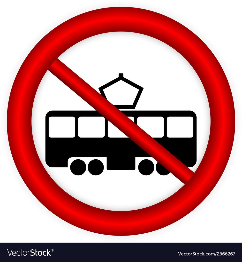 No tram sign vector | Price: 1 Credit (USD $1)