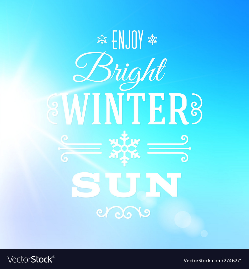 Bright winter sun typography greeting card vector | Price: 1 Credit (USD $1)