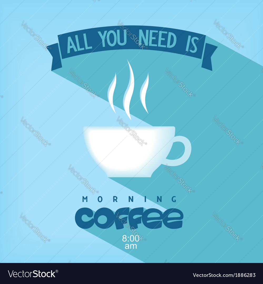 Quote card - all you need is coffee vector | Price: 1 Credit (USD $1)
