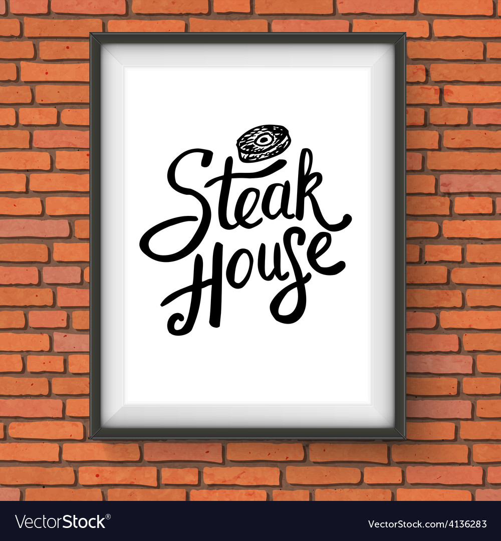 Steak house restaurant sign hanging on brick wall vector | Price: 1 Credit (USD $1)