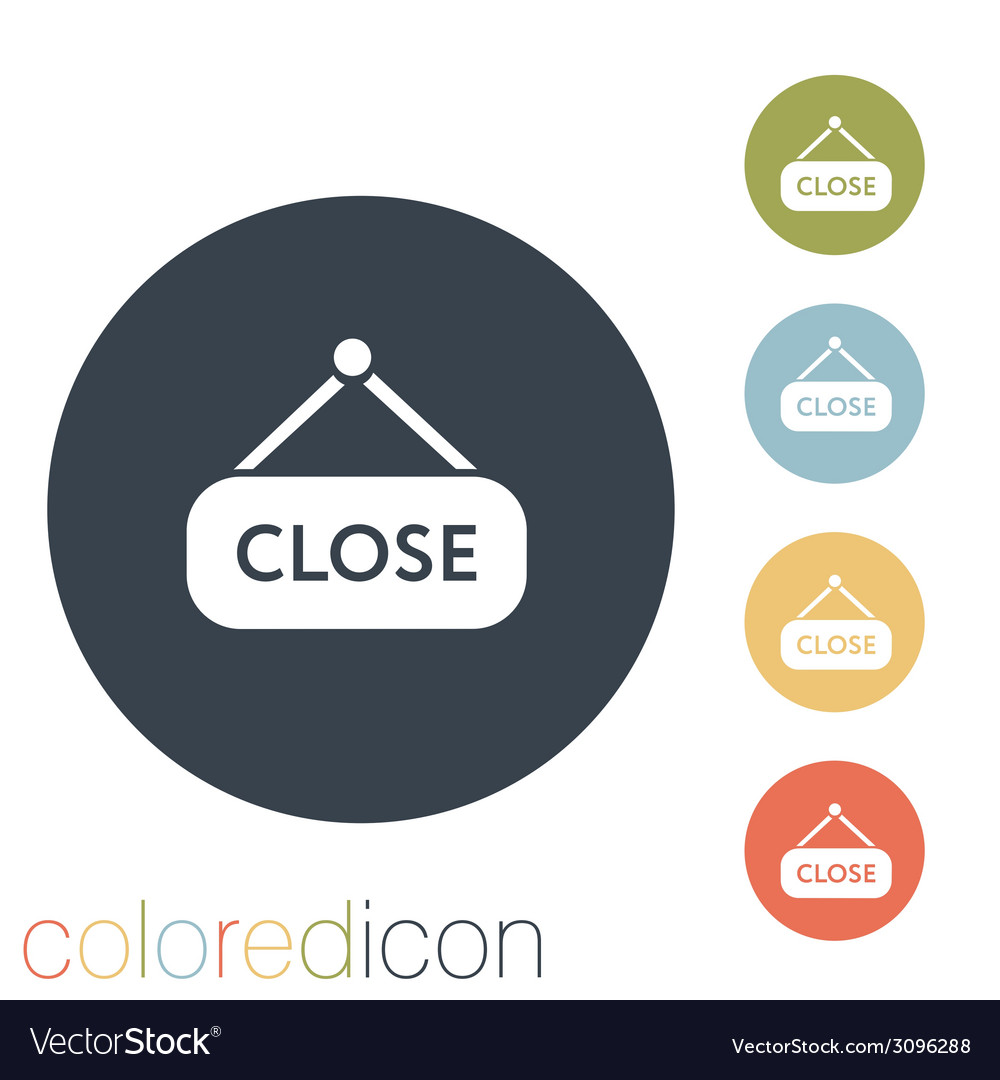 Close label sign vector | Price: 1 Credit (USD $1)