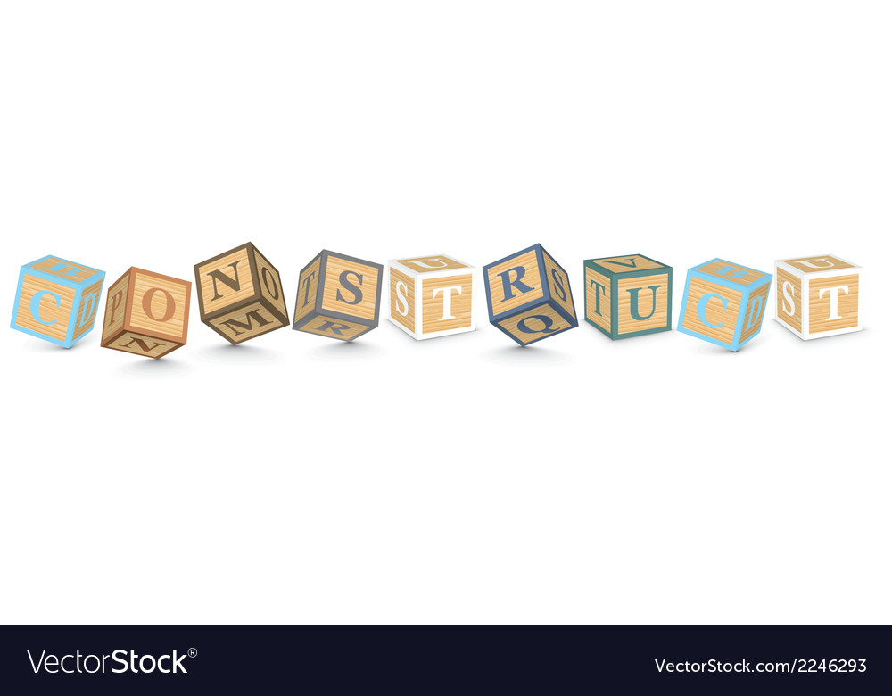 Word construct written with alphabet blocks vector | Price: 1 Credit (USD $1)