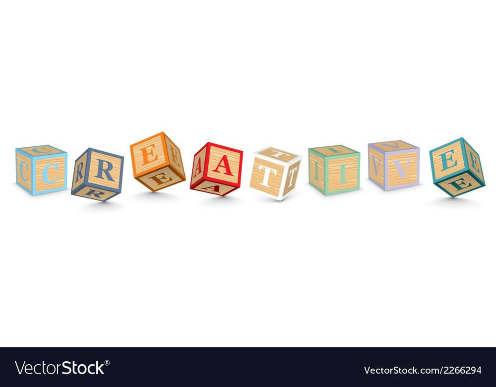 Word creative written with alphabet blocks vector | Price: 1 Credit (USD $1)