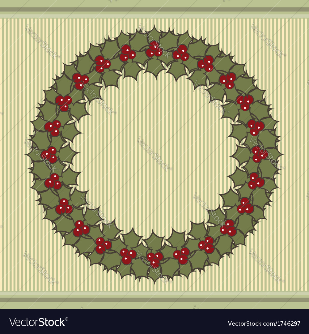 Retro christmas background with a wreath of holly vector | Price: 1 Credit (USD $1)