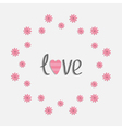 Round love frame with pink daisy flat design style vector