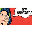 Pop art retro woman in comics style vector