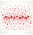 Investment word with in alphabets vector