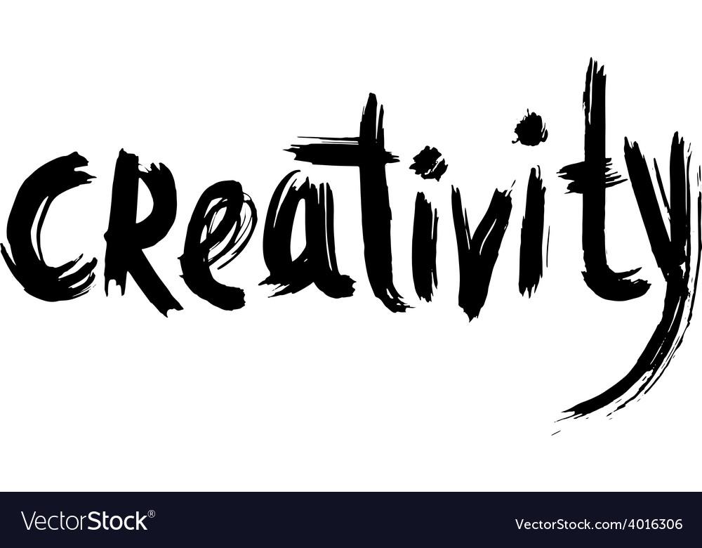 Creativity hand lettering handmade calligraphy vector | Price: 1 Credit (USD $1)
