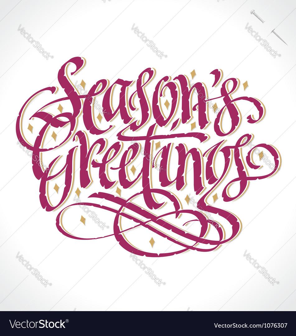 Seasons greetings hand lettering vector | Price: 1 Credit (USD $1)