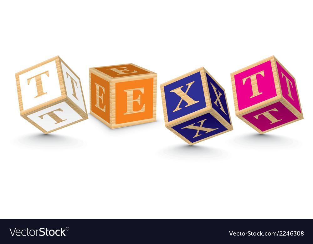 Word text written with alphabet blocks vector | Price: 1 Credit (USD $1)