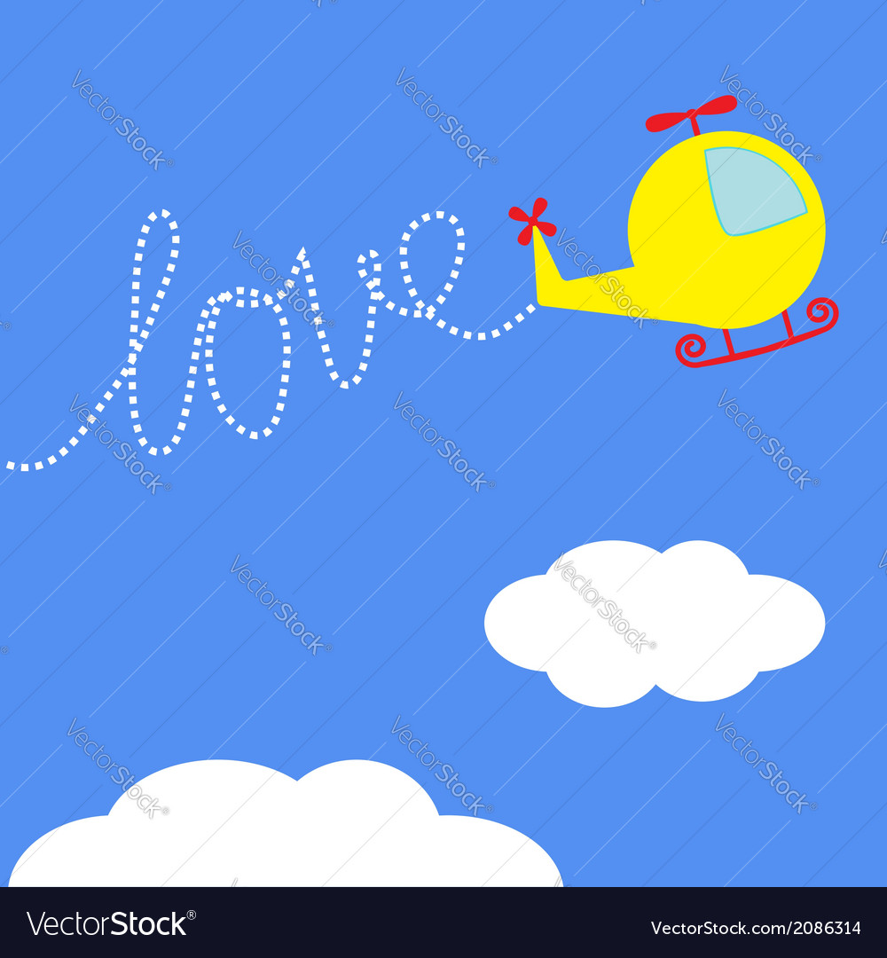 Cartoon helicopter dash word love in the sky card vector | Price: 1 Credit (USD $1)