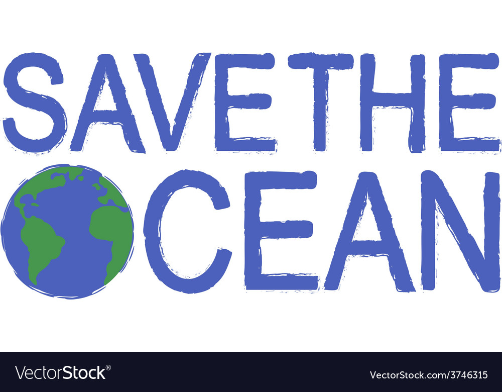 Save the ocean grunge graffiti print sign with vector | Price: 1 Credit (USD $1)