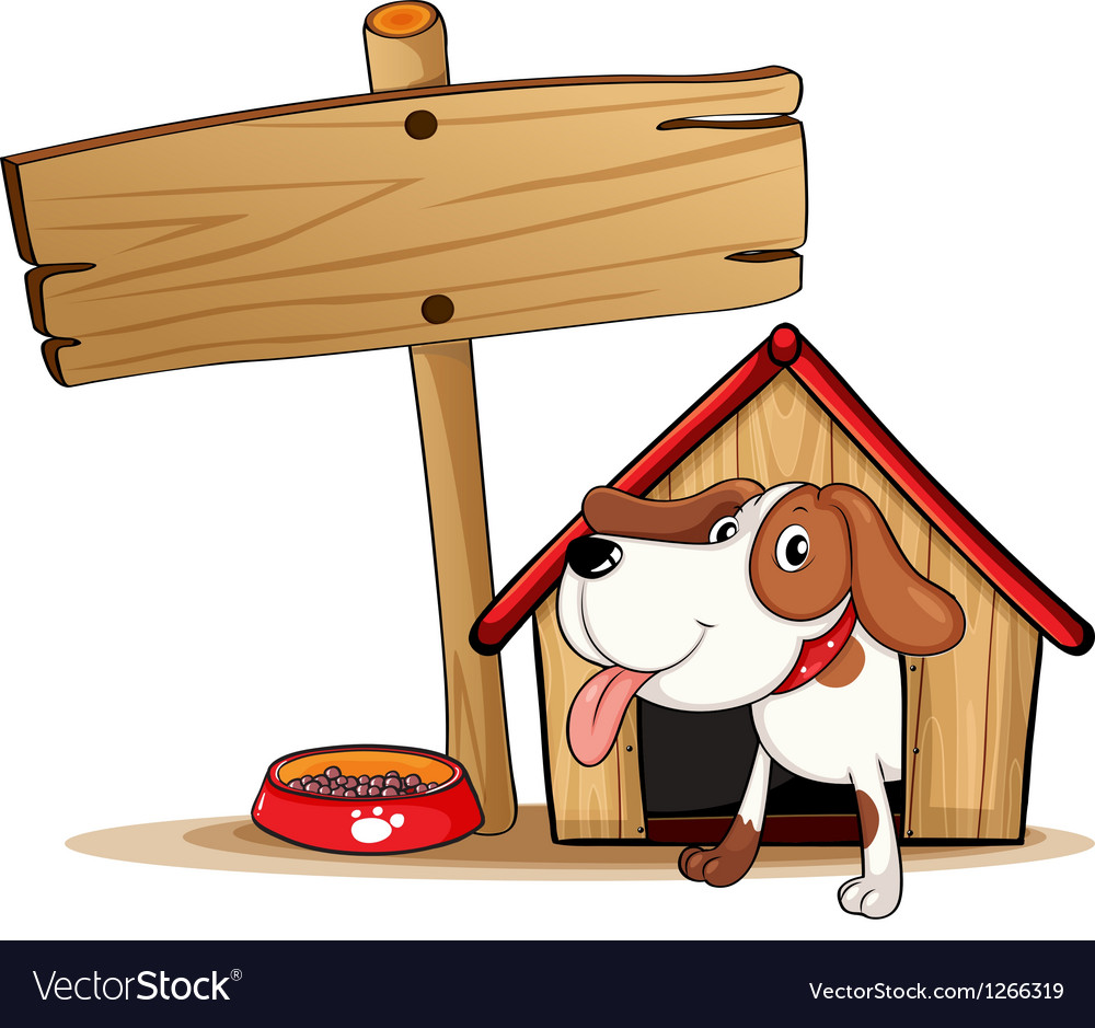 A signage beside a doghouse vector | Price: 1 Credit (USD $1)