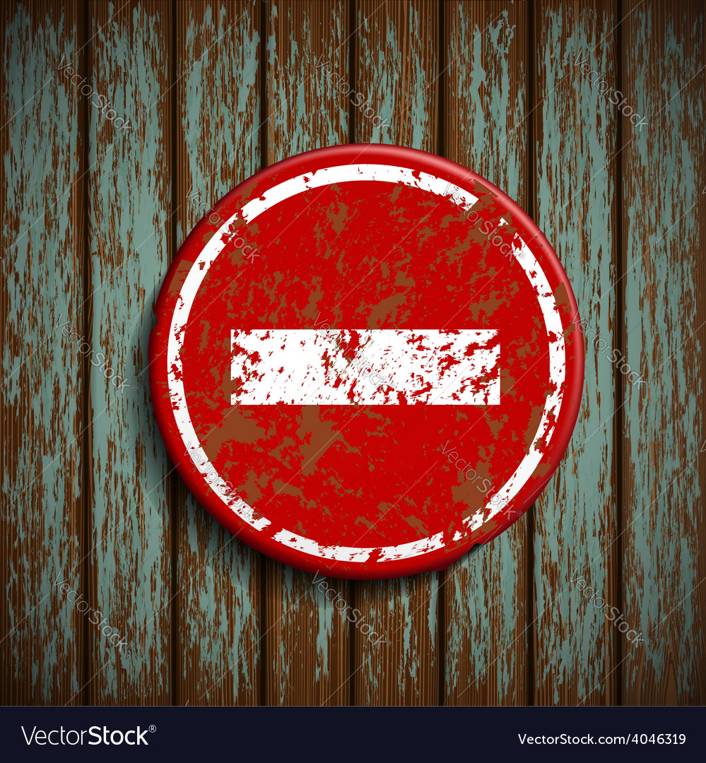 Prohibitory road signal on a wooden wall vector | Price: 1 Credit (USD $1)