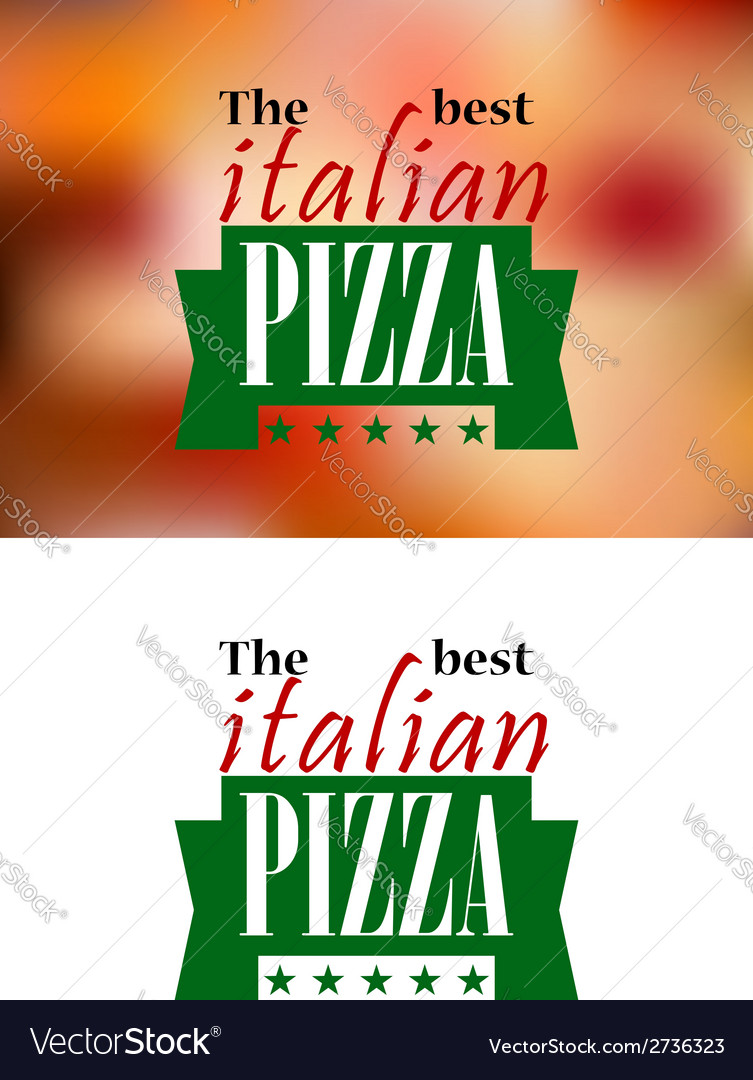 Italian pizza banner or logol vector | Price: 1 Credit (USD $1)