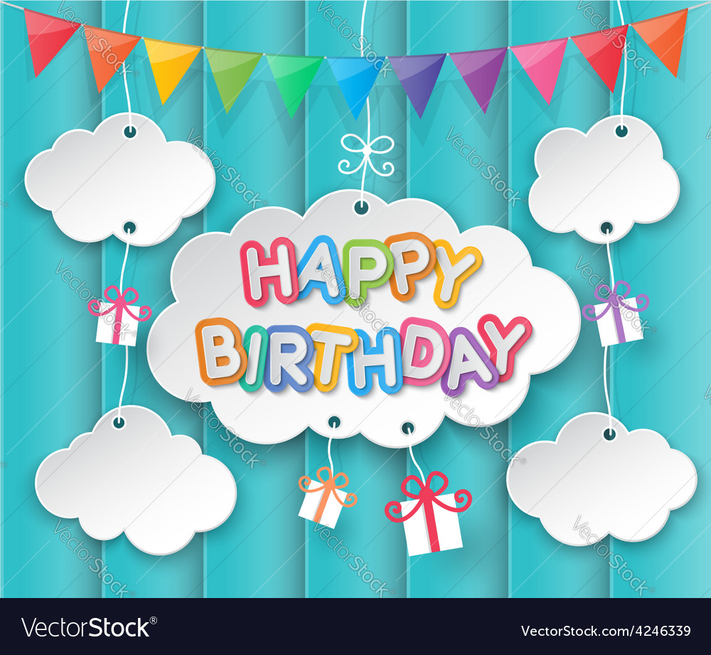 Happy birthday clouds and sky background vector   Price: 1 Credit (USD $1)