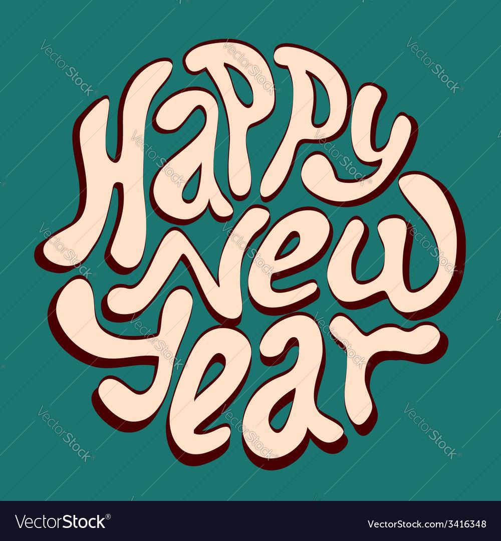 Happy new year inscription vector   Price: 1 Credit (USD $1)