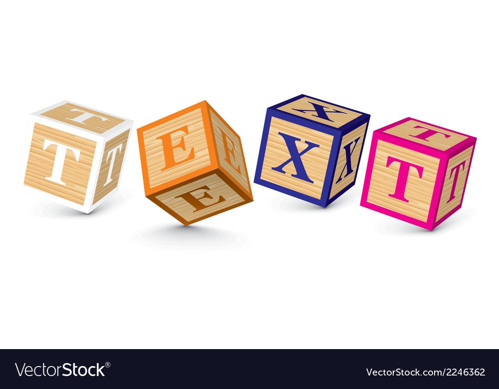 Word text written with alphabet blocks vector   Price: 1 Credit (USD $1)