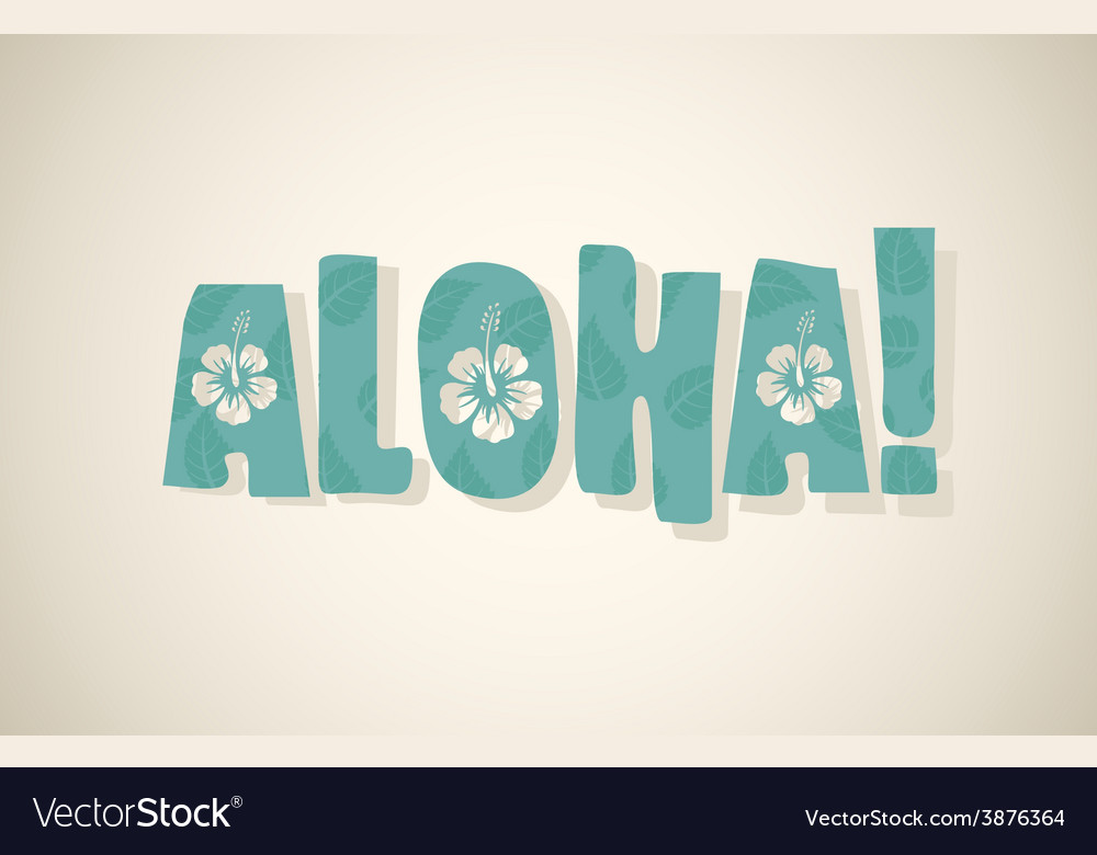 Aloha word vector | Price: 1 Credit (USD $1)