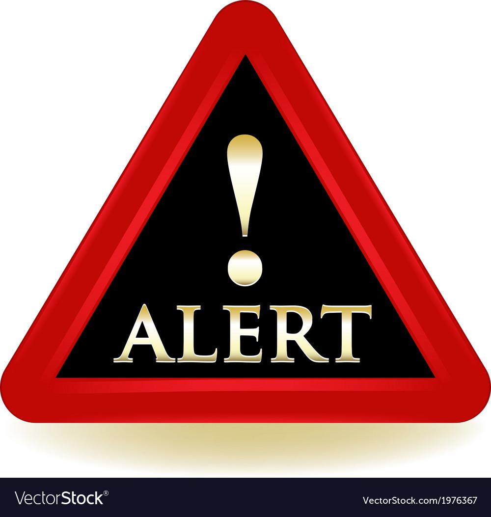 Alert warning sign vector | Price: 1 Credit (USD $1)