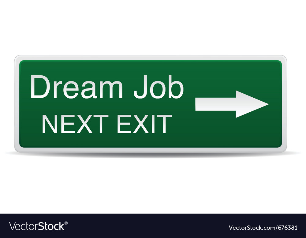 Road sign - dream job success vector | Price: 1 Credit (USD $1)